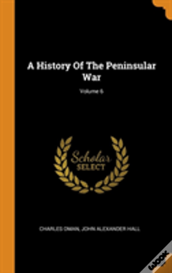 Wook.pt - A History Of The Peninsular War; Volume 6