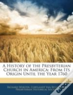 A History Of The Presbyterian Church In