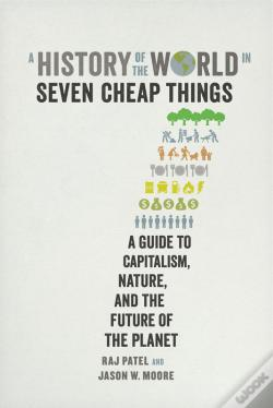 Wook.pt - A History Of The World In Seven Cheap Things