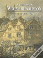 A History Of Wolverhampton