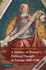 A History Of Women'S Political Thought In Europe 1400 - 1700