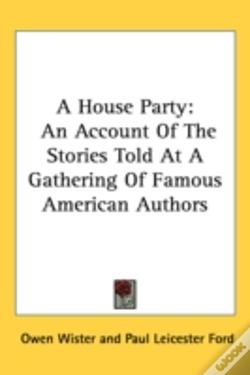 Wook.pt - A House Party: An Account Of The Stories