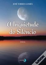 A Inquietude do Silêncio