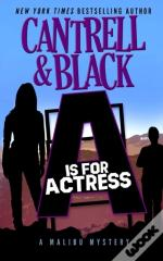'A' Is For Actress