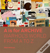 A Is For Archive