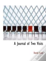 A Journal Of Two Visits