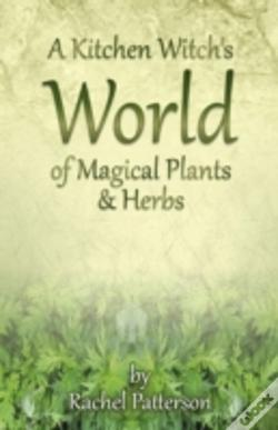Wook.pt - A Kitchen Witch'S World Of Magical Herbs & Plants