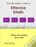 A Lean Leader'S Guide To Effective Emails