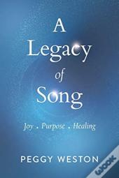 A Legacy Of Song