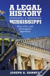 A Legal History Of Mississippi