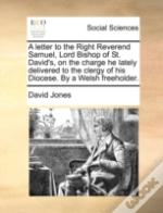 A Letter To The Right Reverend Samuel, L