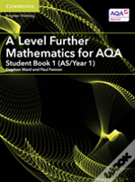 A Level Further Mathematics For Aqa Student Book 1 (As/Year 1)