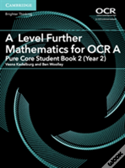 Wook.pt - A Level Further Mathematics For Ocr Pure Core Student Book 2 (Year 2)