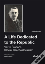 A Life Dedicated To The Republic