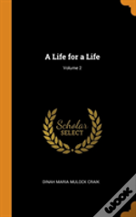 A Life For A Life; Volume 2