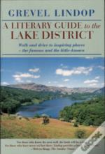 A Literary Guide To The Lake District 3rd Ed