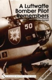 A Luftwaffe Bomber Pilot Remembers