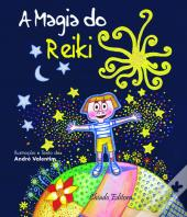 A Magia do Reiki