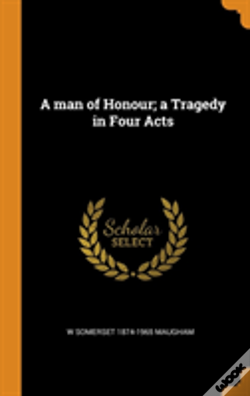 Wook.pt - A Man Of Honour; A Tragedy In Four Acts