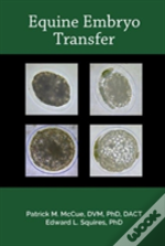 A Manual Of Equine Embryo Transfer