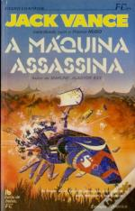 A Máquina Assassina