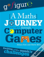 A Maths Journey Through A Computer Game
