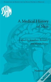 A Medical History Of Skin