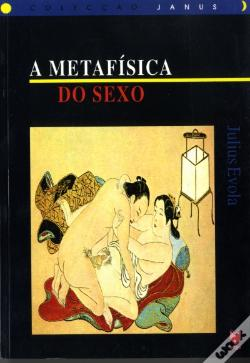 Wook.pt - A Metafísica do Sexo