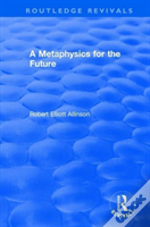 A Metaphysics For The Future