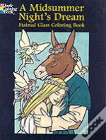 A 'Midsummer Night'S Dream' Stained Glass Coloring Book