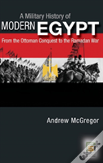 A Military History Of Modern Egypt