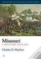 A Military History Of The State Of Missouri