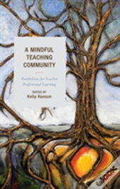 A Mindful Teaching Community