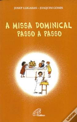 Wook.pt - A Missa Dominical Passo a Passo