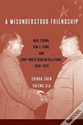 A Misunderstood Friendship 8211 Mao