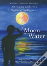 A Moon On Water