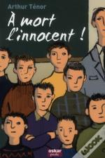 À Mort L'Innocent !