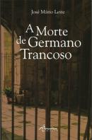 A Morte de Germano Trancoso