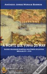 A Morte que Vinha do Mar