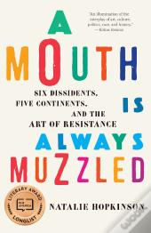 A Mouth Is Always Muzzled