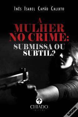Wook.pt - A Mulher no Crime