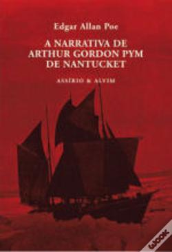 Wook.pt - A Narrativa de Arthur Gordon Pym de Nantucket