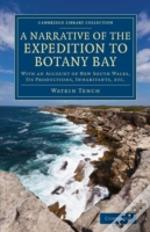 A Narrative Of The Expedition To Botany Bay