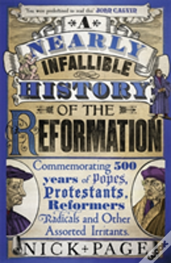 Wook.pt - A Nearly Infallible History Of The Reformation