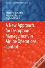 A New Approach For Disruption Management In Airline Operations Control