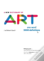 A New Dictionary Of Art