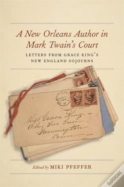 Wook.pt - A New Orleans Author In Mark Twain'S Court