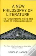 A New Philosophy Of Literature