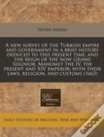 A New Survey Of The Turkish Empire And G