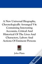 A New Universal Biography, Chronological